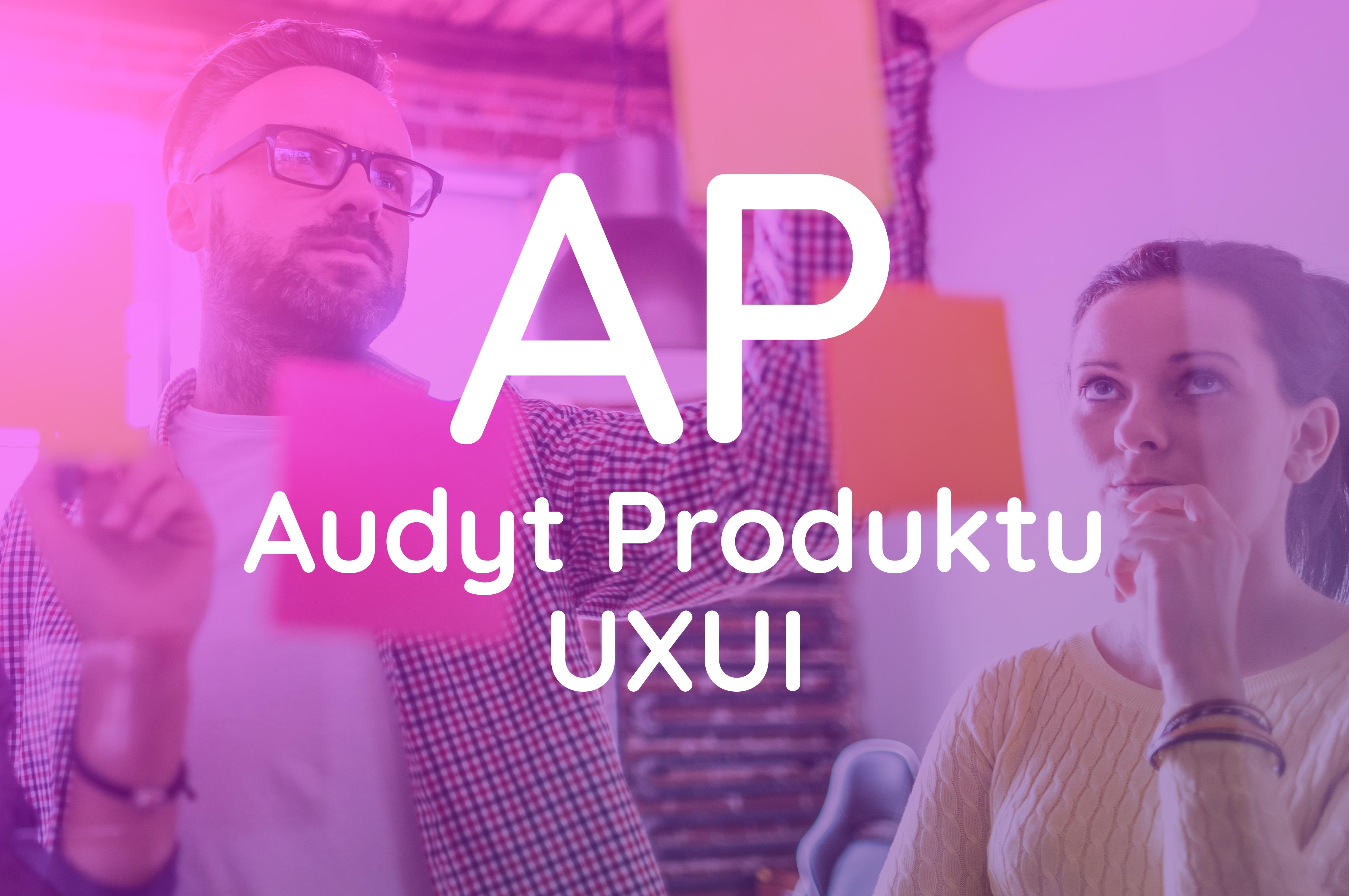 Audyt Produktu UXUI