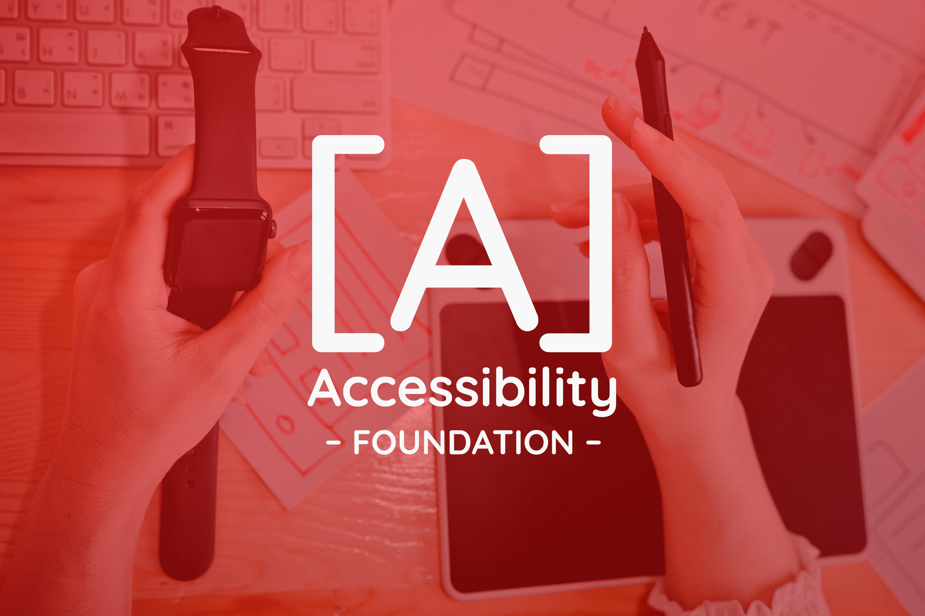 ACCESSIBILITY FOUNDATION